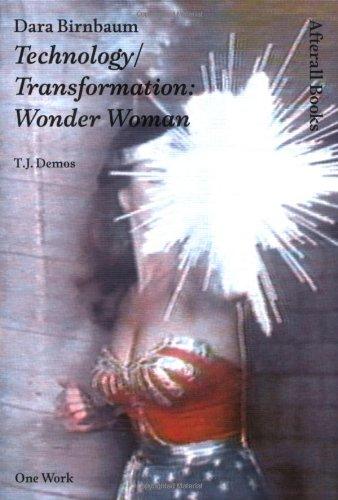 Dara Birnbaum: Technology/Transformation: Wonder Woman (Afterall Books / One Work)