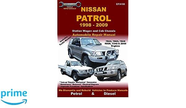 Nissan - Patrol Vehicle Repair Manual: Petrol-gasoline and Diesel Models 1998-2009: Amazon.es: Max Ellery: Libros en idiomas extranjeros