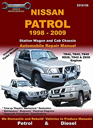 nissan patrol 1998 to 2009 vehicle repair manual max ellery rh amazon com Y61 Nissan Pickup Nissan Y62