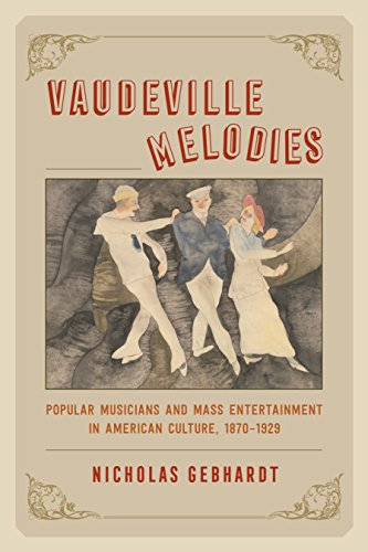 Amazon vaudeville melodies popular musicians and mass vaudeville melodies popular musicians and mass entertainment in american culture 1870 1929 by fandeluxe Images
