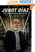 #10: Junot Díaz and the Decolonial Imagination
