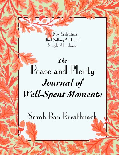 The Peace and Plenty Journal of Well-Spent ()