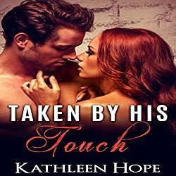 Taken by His Touch