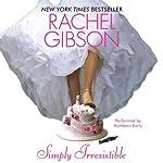 Simply Irresistible | Rachel Gibson