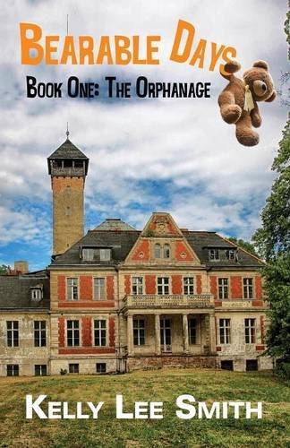 Bearable Days: Book One: The Orphanage PDF