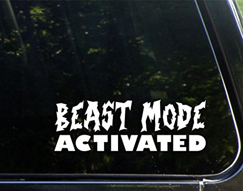 - Beast Mode Activated- 8-3/4