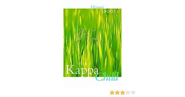 najlepiej sprzedający się zawsze popularny rozmiar 7 The Kappa Child (Fiction): Hiromi Goto: 9780889952287 ...