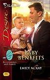 Baby Benefits, Emily McKay, 0373769024