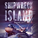 Shipwreck Island, Books 1-2 Audiobook by S. A. Bodeen Narrated by Kirby Heyborne