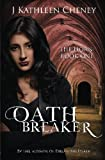 Oathbreaker (The Horn) (Volume 1)