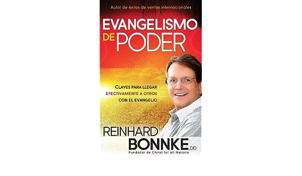 Evangelismo de Poder: Claves Para Llegar Efectivamente a Otros Con ...