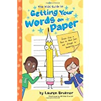 The Kids' Guide to Getting Your Words on Paper: Simple Stuff to Build the Motor Skills and Strength for Handwriting