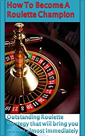 Accumulator Roulette  A flat betting strategy TeamRoulette Series Book 1