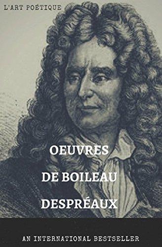 Téléchargerpdf BoileauL'art De Nicolas Oeuvre Poétique 9YE2IWDH