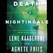 Death of a Nightingale: The Nina Borg Series, Book 3 | Lene Kaaberbøl, Agnete Friis