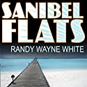 Sanibel Flats: Doc Ford #1 Audiobook by Randy White Narrated by Dick Hill