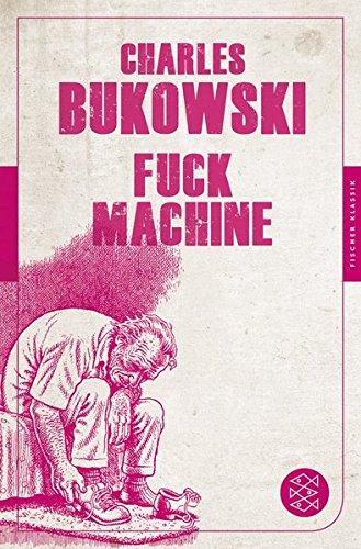 Fuck Machine: Stories (Fischer Klassik)