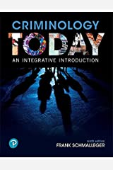 Criminology Today: An Integrative Introduction (9th Edition) (What's New in Criminal Justice) Paperback