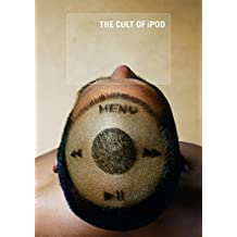 Cult of iPod by Leander Kahney (2005-11-01)