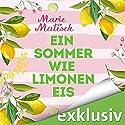 Ein Sommer wie Limoneneis Hörbuch von Marie Matisek Gesprochen von: Gregor Weber