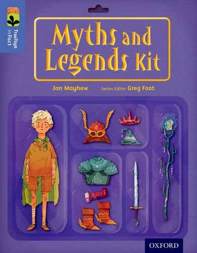 Oxford Reading Tree Treetops Infact: Level 17: Myths and Legends Kit ebook