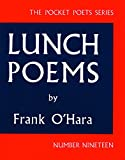 Image of Lunch Poems (City Lights Pocket Poets Series)