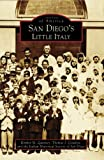 San Diego's Little Italy, Kimber M. Quinney and Thomas J. Cesarini, 0738547808