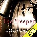 The Sleeper Hörbuch von Emily Barr Gesprochen von: Imogen Church