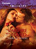 The Vampire Who Loved Me (Sons of Midnight Book 4)