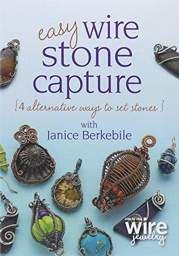 Easy Wire Stone Capture: 4 Alternative Ways to Set Stones