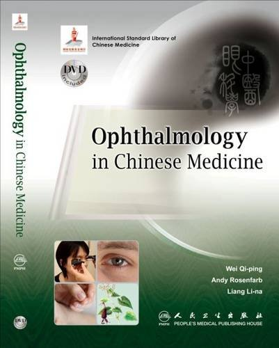 Ophthalmology in Chinese Medicine (Book and Dvd)