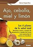 Ajo, cebolla, miel y limón: Sus increíbles
