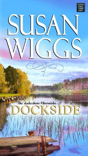 Download Dockside (Lakeshore Chronicles, Book 3) ebook