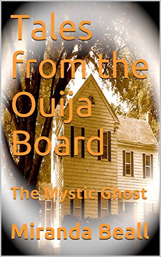 Tales from the Ouija Board: The Mystic -