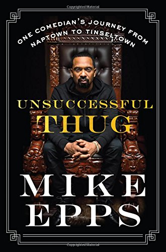 Unsuccessful Thug: One Comedian's Journey from Naptown to Tinseltown cover