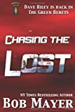 Chasing the Lost, Bob Mayer, 1621250687