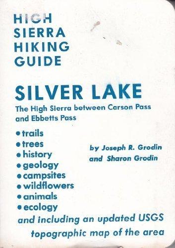 Silver Lake (High Sierra Hiking Guide)