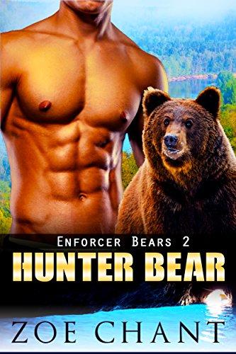 Hunter Bear (Enforcer Bears Book 2)