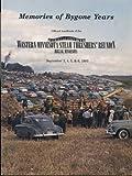 Memories of Bygone Years: Volume 37; 40th Annual Western Minnesota Steam Threshers Reunion