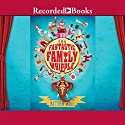 The Fantastic Family Whipple Audiobook by Mathew Ward Narrated by Steven Crossley