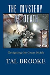 The Mystery of Death: Navigating the Great Divide Paperback