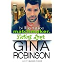 Dating Lazer: A Jet City Billionaire Romance (The Billionaire Matchmaker) (Volume 4)