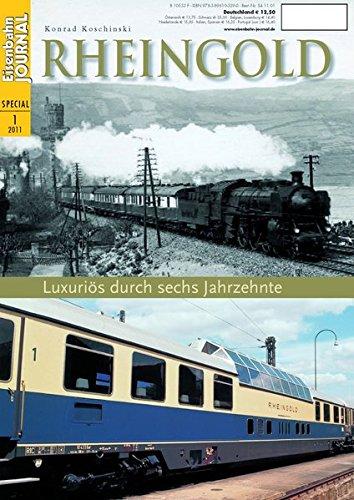 rheingold-luxuris-durch-sechs-jahrzehnte-eisenbahn-journal-special-1-2011