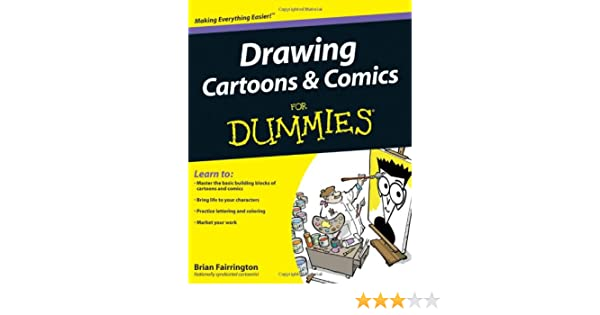 Drawing Cartoons And Comics For Dummies Amazon Ca Brian
