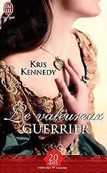 Le Valeureux Guerrier = The Conqueror (Aventures Et Passions) (French Edition)