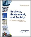 Business, Government, and Society: A Managerial Perspective, Text and Cases, 13th Edition (Irwin Management)