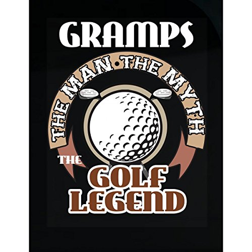 Wowteez Gramps The Man The Myth The Golf Legend Shirt Great Christmas Gift For The Golfing Fan - Sticker
