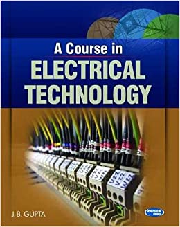 Buy A Course In Electrical Technology Book Online At Low Prices India