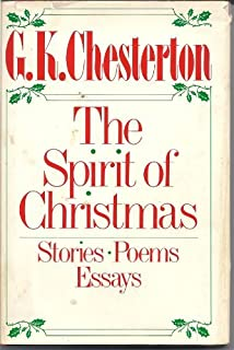 spirit of christmas stories poems essays g k chesterton  spirit of christmas stories poems essays by g k chesterton 1985 10
