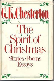 spirit of christmas stories poems essays g k chesterton spirit of christmas stories poems essays by g k chesterton 1985 10